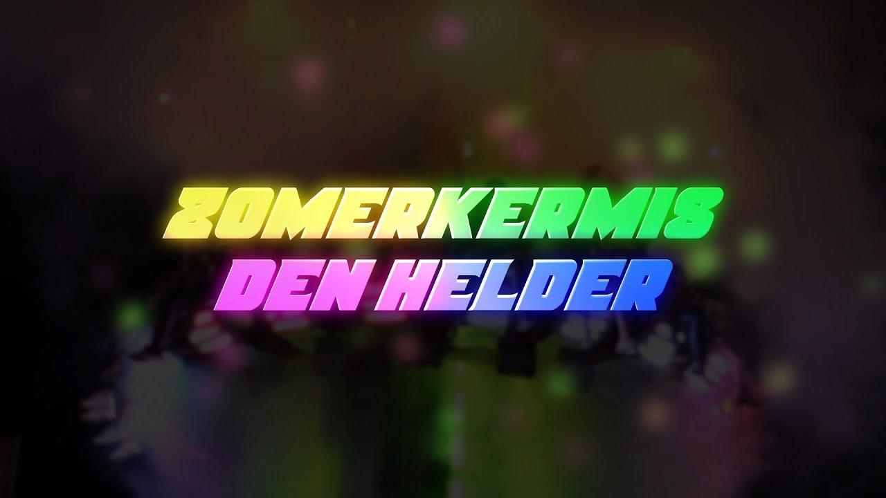 Zomerkermis Den Helder , Compilatie 13-07-'19